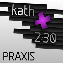 kath 2:30 Praxis Logo