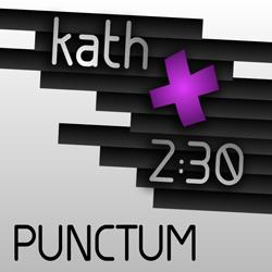 kath 2:30 Punctum