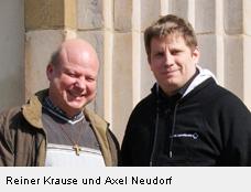 Reiner Krause und Axel Neudorf