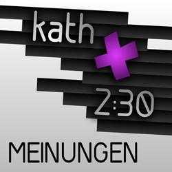 kath 2:30 Auf ein Wort Logo